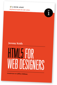 HTML5 for web designers - Jeremy Keith